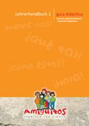 Lehrerhandbuch 1 Spanisch für Kinder