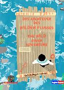 Das Abenteuer des Wilden Flusses