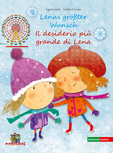 Lenas größter Wunsch
