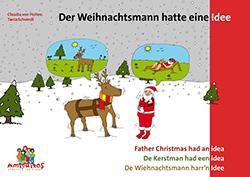 Der Weihnachtsmann hatte eine Idee - Father Christmas had an idea - De Kerstman had een idee