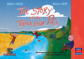 The Story of the three little Pigs - L'histoire des trois petits cochons